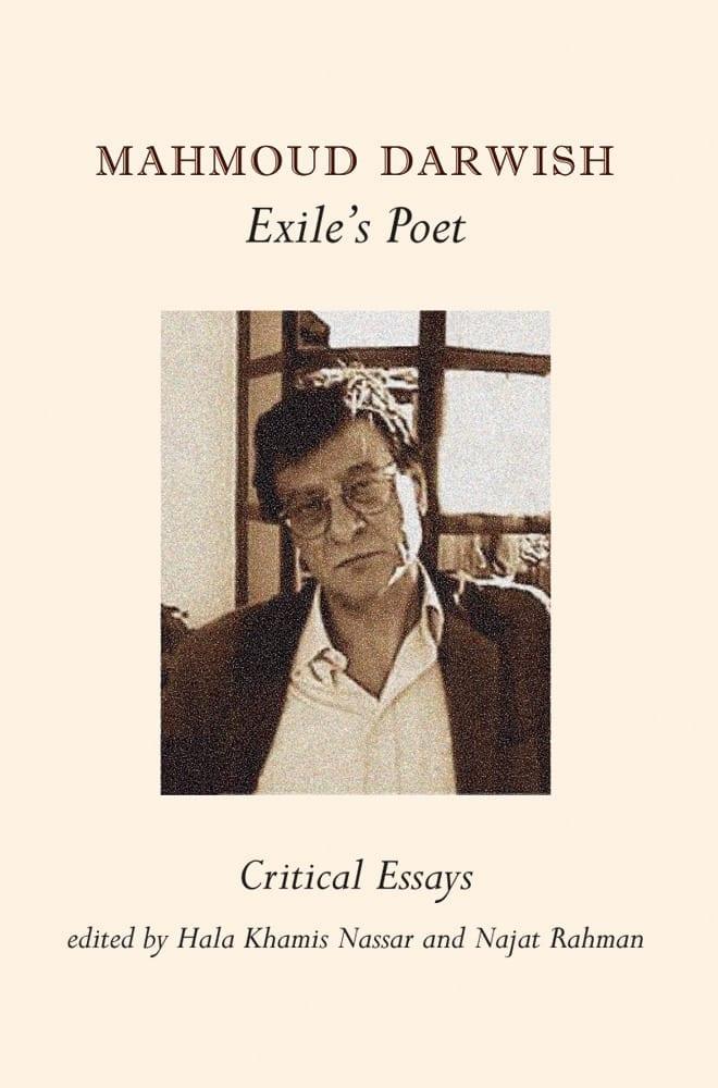 Mahmoud Darwish: Exile's Poet