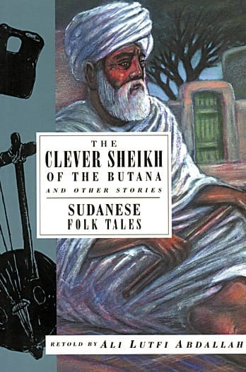 The Clever Sheikh of the Butan and Other Stories