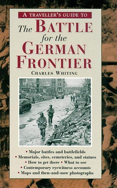 A Traveller's Guide to Battle of the German Frontier