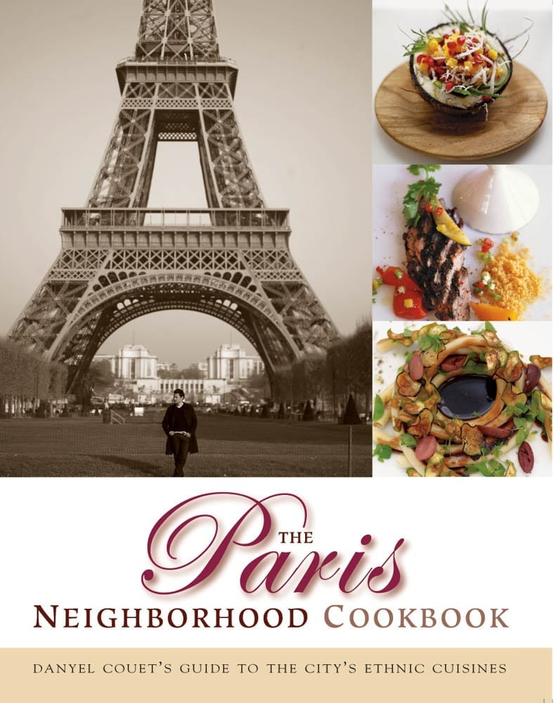 The Paris Neighborhood Cookbook