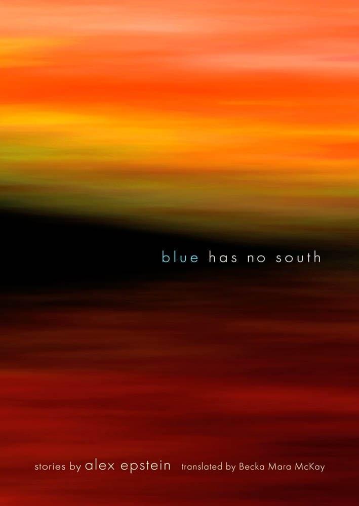 Blue Has No South