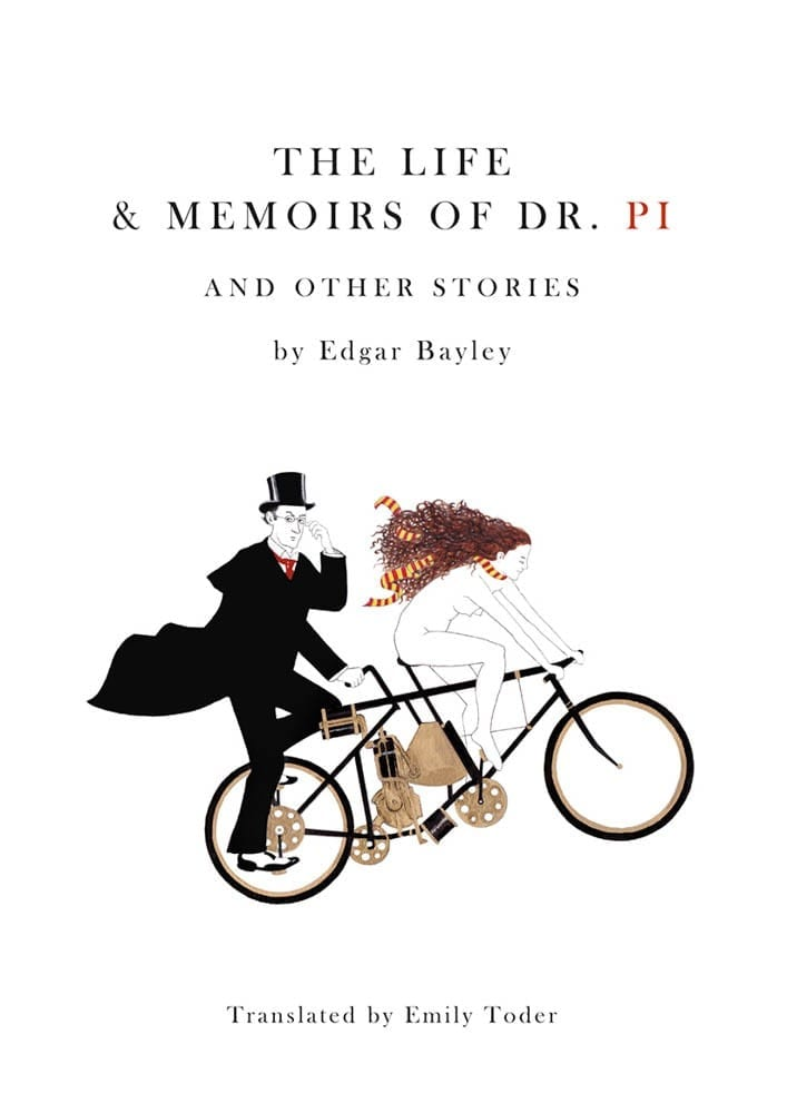 Life and Memoirs of Doctor Pi and Other Stories