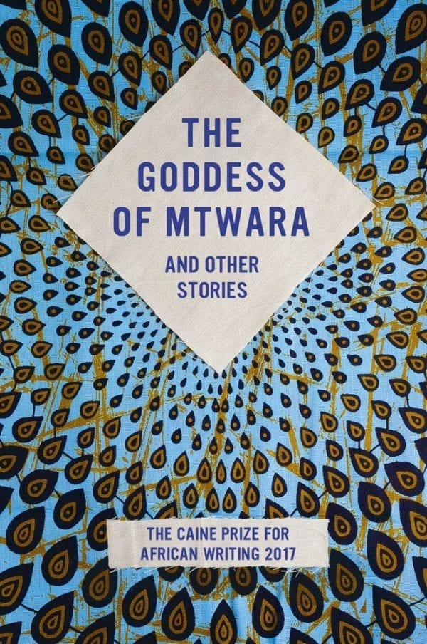 Goddess of Mtwara and Other Stories, The